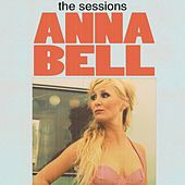 Play & Download The Sessions by Anna Bell | Napster
