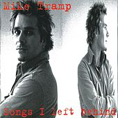 Songs I Left Behind by Mike Tramp