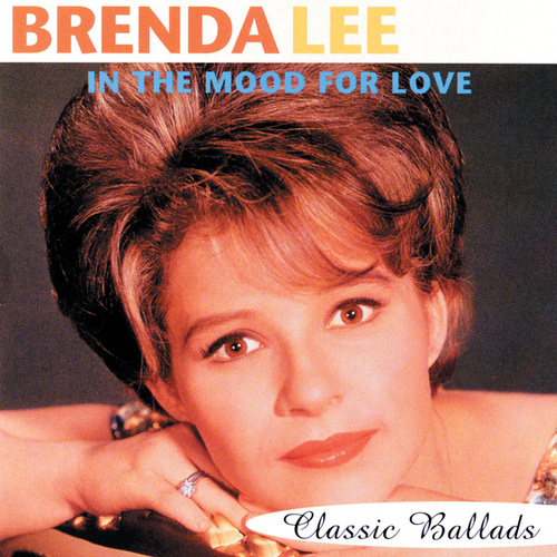 In The Mood For Love: Classic Ballads by Brenda Lee