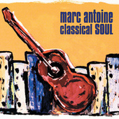 Classical Soul by Marc Antoine