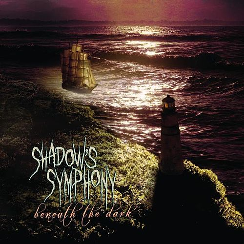 Play & Download Beneath the Dark by Shadow's Symphony | Napster