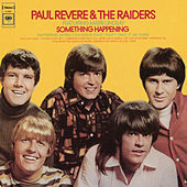 Play & Download Something Happening by Paul Revere & the Raiders | Napster