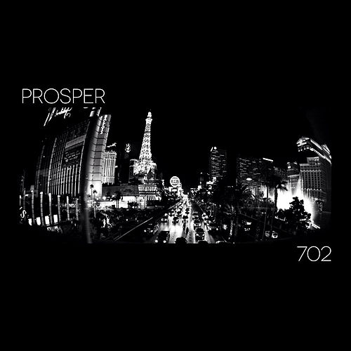 Play & Download 702 by PROSPER | Napster