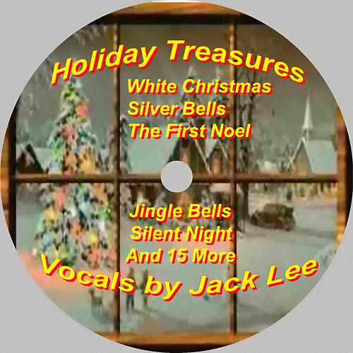 Play & Download Holiday Treasures by Jack Lee | Napster