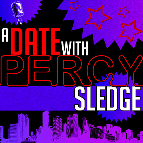 A Date with Percy Sledge by Percy Sledge