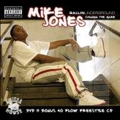 Ballin Underground by Mike Jones