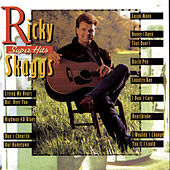 Super Hits by Ricky Skaggs