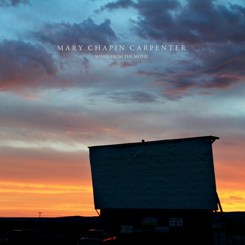 Songs From The Movie by Mary Chapin Carpenter