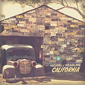 Play & Download California EP by Highway Headline | Napster