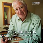 Play & Download Bernard Rands: Piano Music (1960-2010) by Various Artists | Napster