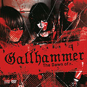 Play & Download The Dawn Of Gallhammer by Gallhammer | Napster