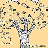 Apple Picking Season by The Riverside