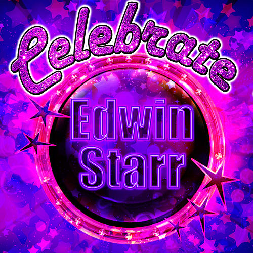 Play & Download Celebrate: Edwin Starr by Edwin Starr | Napster