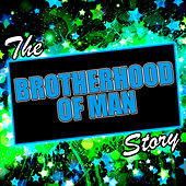 Play & Download The Brotherhood of Man Story by Brotherhood Of Man | Napster