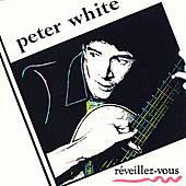 Play & Download Reveillez-Vous by Peter White | Napster