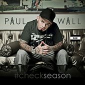 Play & Download #Checkseason by Paul Wall | Napster