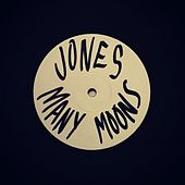 Play & Download Many Moons by JONES | Napster