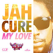 My Love - Single by Jah Cure