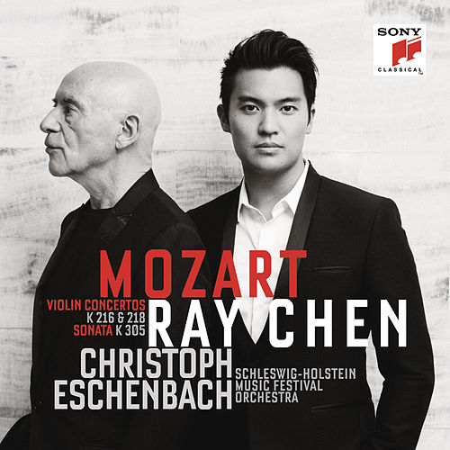 Play & Download Mozart: Violin Concertos & Sonata by Ray Chen | Napster