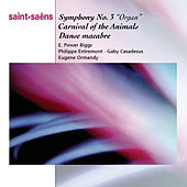 Play & Download Saint-Saëns: Organ Symphony, Bacchanale from Samson & Dalila, Marche Militaire, Danse Macabbre and Carnaval des Animaux by Various Artists | Napster