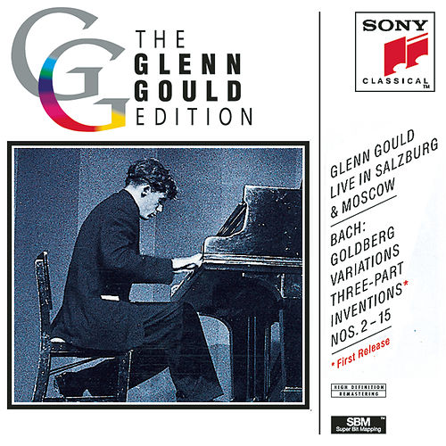 Play & Download Glenn Gould Live in Salzburg & Moscow by Glenn Gould | Napster