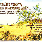Play & Download Ataúlfo Argenta: Granados-Albéniz-Guridi by Ataúlfo Argenta | Napster