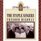 Play & Download Freedom Highway by The Staple Singers | Napster