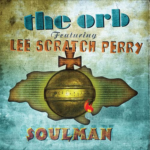 Soulman by The Orb