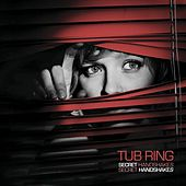 Play & Download Secret Handshakes by Tub Ring | Napster