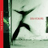Play & Download Souvenirs by The Gathering | Napster