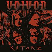 Play & Download Katorz by Voivod | Napster