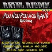 Réyèl riddim, Vol. 8 (Pou Nou Pou Nou Hand Riddim) by Various Artists