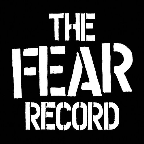 Play & Download The Fear Record by Fear | Napster