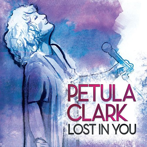 Lost In You by Petula Clark