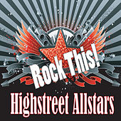 Rock This by The Highstreet Allstars