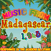 Music from Madagascar 1, 2 & 3 by Academy Allstars