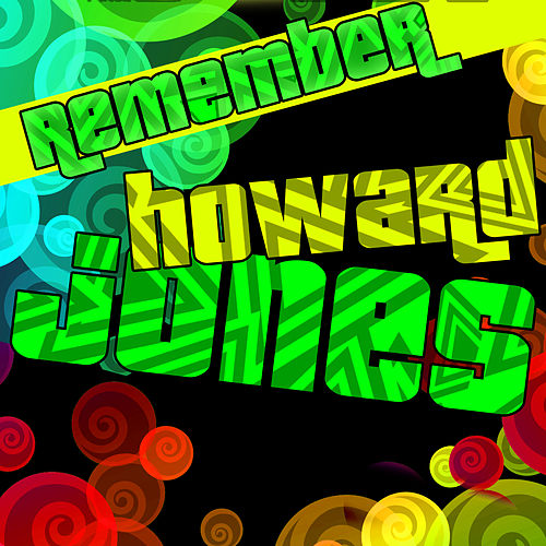 Play & Download Remember Howard Jones (Live) by Howard Jones | Napster