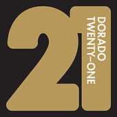Dorado Twenty One by Various Artists