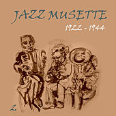 Play & Download Jazz Musette (1922 - 1944), Vol. 2 by Various Artists | Napster