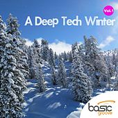 A Deep Tech Winter Vol.1 - EP by Various Artists