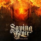 Ablaze by Saving Grace