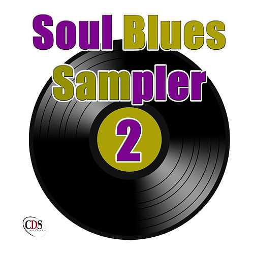 Soul Blues Sampler 2 by Various Artists