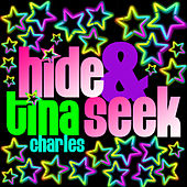 Hide and Seek (Single) by Tina Charles