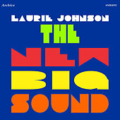 The New Big Band Sound by Laurie Johnson