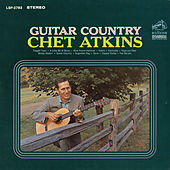 Play & Download Guitar Country by Chet Atkins | Napster