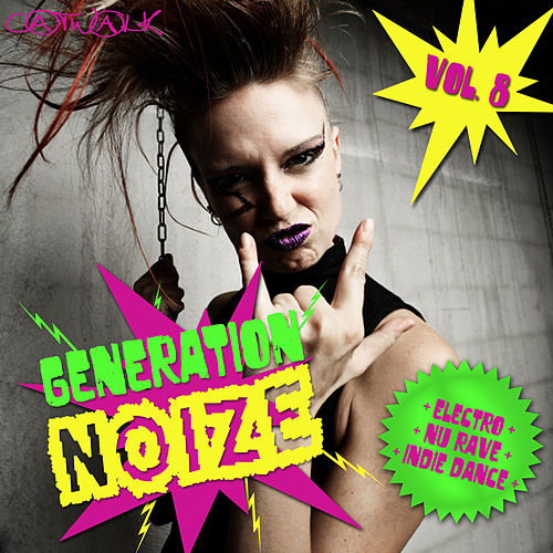 Generation Noize, Vol. 8 by Various Artists