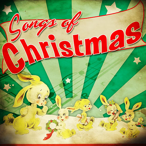 Play & Download Songs of Christmas by Various Artists | Napster
