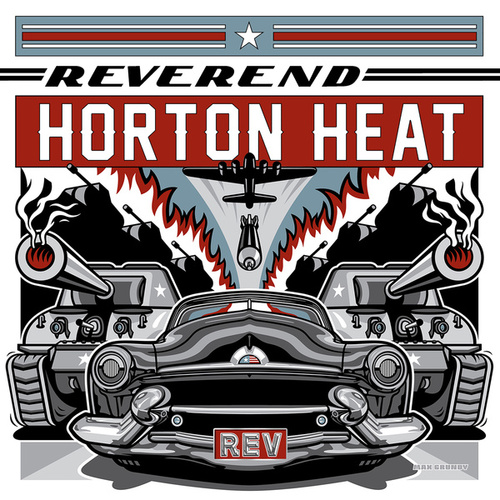Play & Download Rev by Reverend Horton Heat | Napster