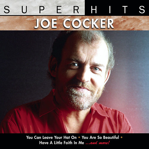 Play & Download Super Hits by Joe Cocker | Napster