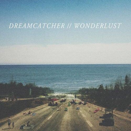 Wonderlust by Dreamcatcher